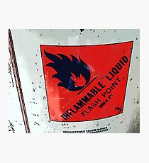Flammable sign Photographic Print