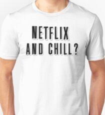 netflix and chill Unisex T-Shirt