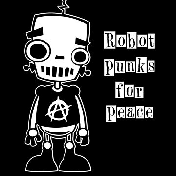 Robot Punks for Peace by oddmetersam
