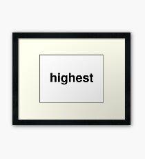 highest Framed Print