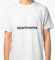 apartments Classic T-Shirt