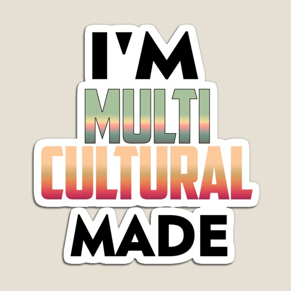 Multi Culture Magnet