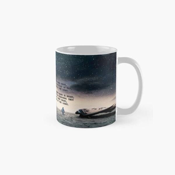 Interstellar - Do not go gentle into that good night Mug classique