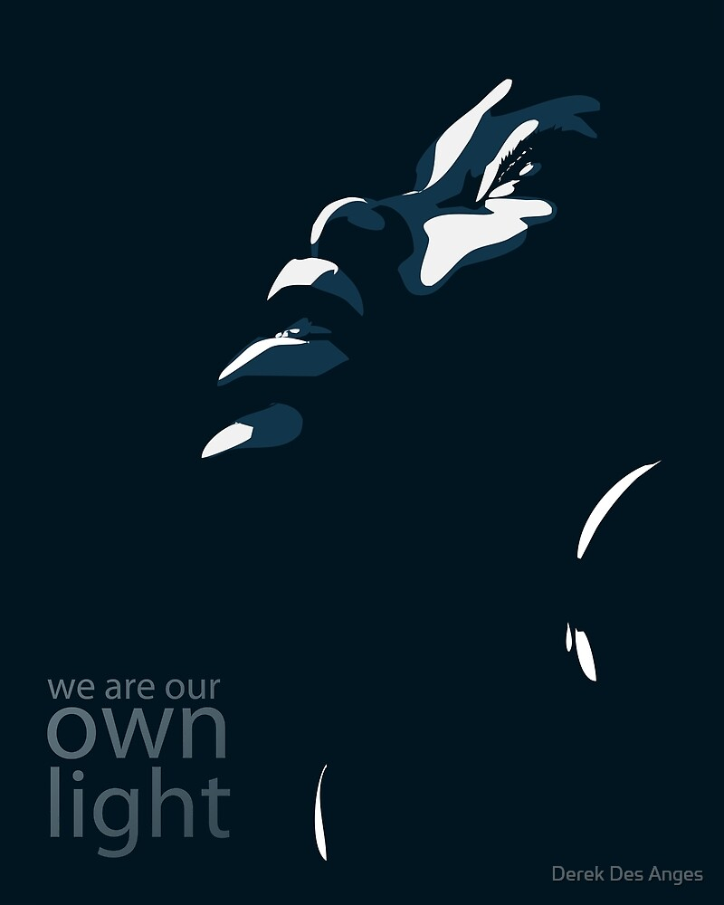 We are our own light by Derek Des Anges