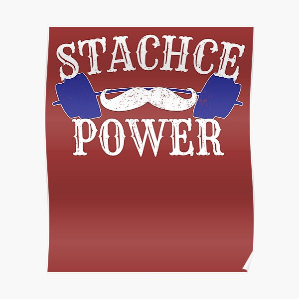 Mustache Power  Poster