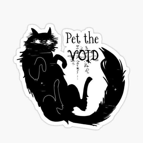 Pet the VOID Sticker