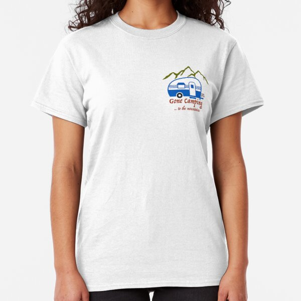 Gone Camping to the Mountains Classic T-Shirt