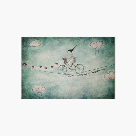 In the pursuit of happiness Art Board Print