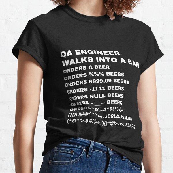 QA Engineer walks into a Bar Classic T-Shirt