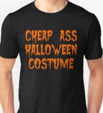 Cheap Ass Halloween Costume T-Shirt