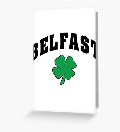Belfast Irish Greeting Card