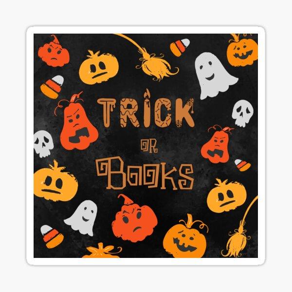 Copy of Trick or Books - Black Background Sticker