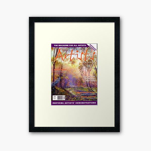 I made the Cover of 'Artist's Palette' Magazine! Framed Art Print