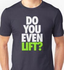DO YOU EVEN LIFT? - White T-Shirt