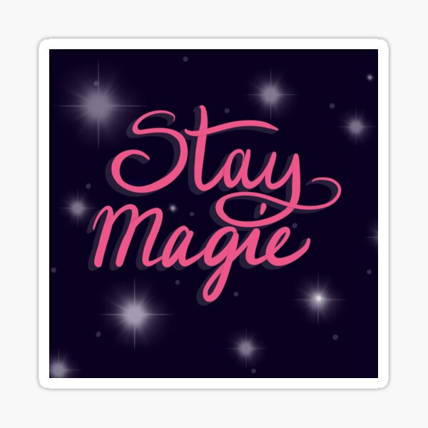 Stay magic quote typography illustration Sticker