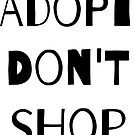 Adopt. Don't Shop by nyah14