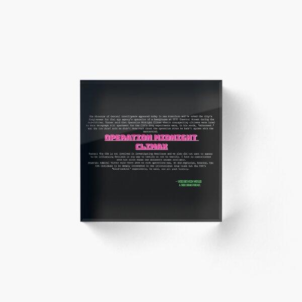 Operation Midnight Climax Acrylic Block
