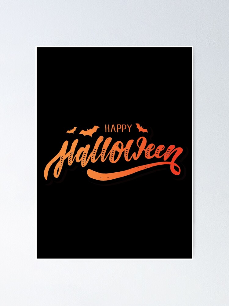 Happy Halloween Lettering Design Poster By Ellacat98 Redbubble