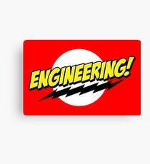 Engineering! Canvas Print