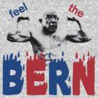 Feel the Bern by Conor MacCaffrey