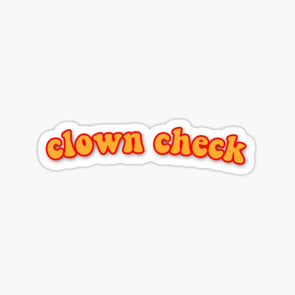 clown check Sticker