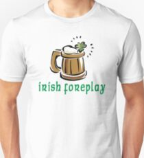 Funny Irish Foreplay T-Shirt