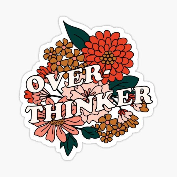 Overthinker Sticker