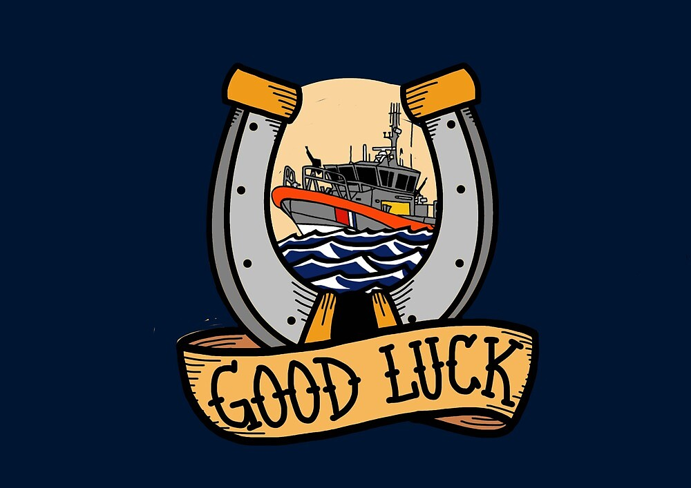 Coast Guard Good Luck - 45 RB-M  by AlwaysReadyCltv