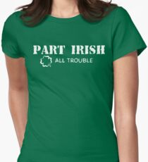Part Irish All Trouble Women's Fitted T-Shirt