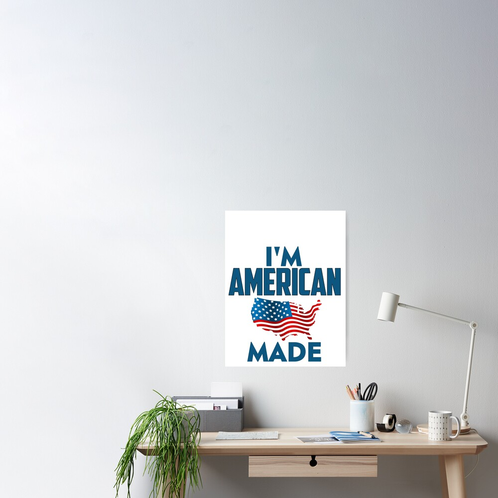 I Am American Poster