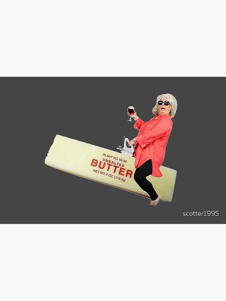 Paula deen riding butter by scotter1995