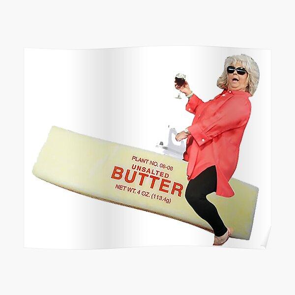 Paula deen riding butter Poster