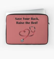Save Your Back, Raise The Bed! Laptop Sleeve