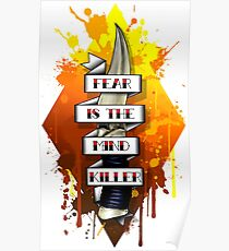 Fear is the Mind Killer.  Poster