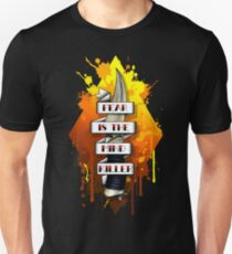 Fear is the Mind Killer.  T-Shirt
