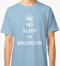 No Sleep 'till Brooklyn Classic T-Shirt