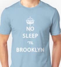 No Sleep 'till Brooklyn Unisex T-Shirt