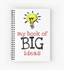 My book of BIG ideas Spiral Notebook