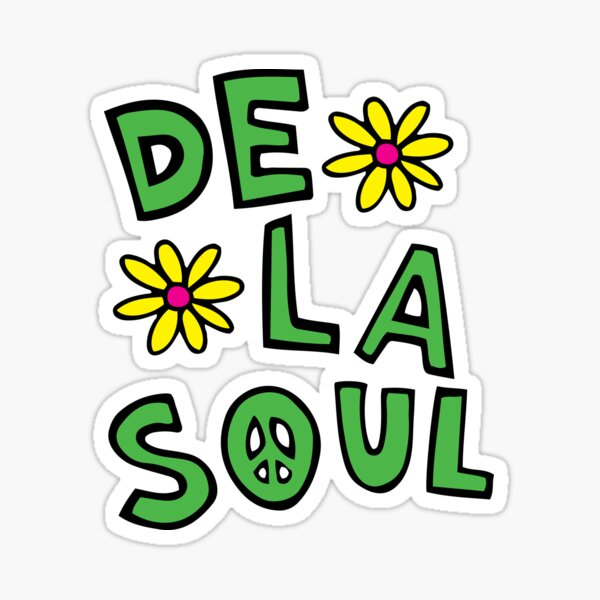 Original De La Soul Print Sticker
