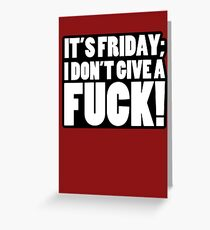 It's Friday Greeting Card