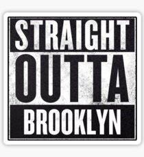 Straight Outta Brooklyn Sticker