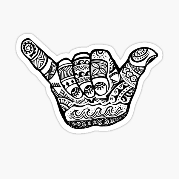 Hang Loose - Polynesian, Tribal Shaka Hand Sign in White Sticker