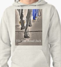 T - Hit The Road Jack Pullover Hoodie