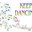 Music Keep Dancing 3D Stylish Colourful by wimblettdesigns