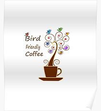 Save Birds' Habitats with Bird Friendly Coffee Poster