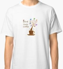 Save Birds' Habitats with Bird Friendly Coffee Classic T-Shirt