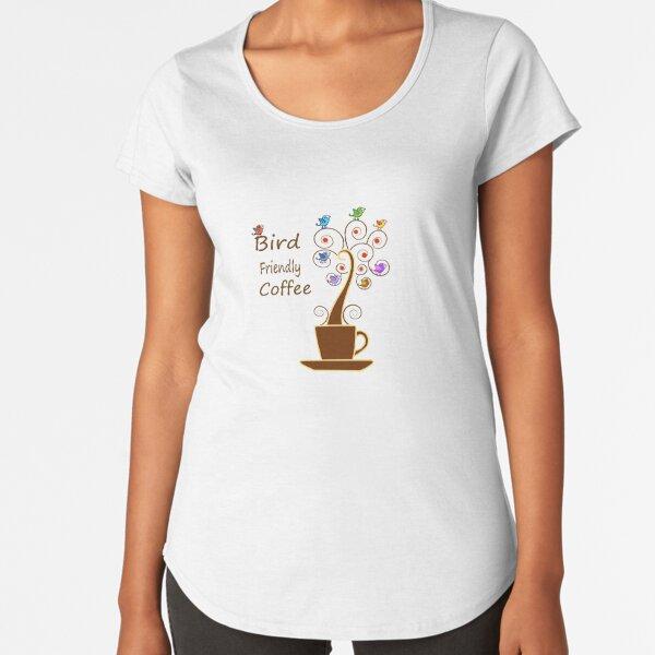 Save Birds' Habitats with Bird Friendly Coffee Premium Scoop T-Shirt