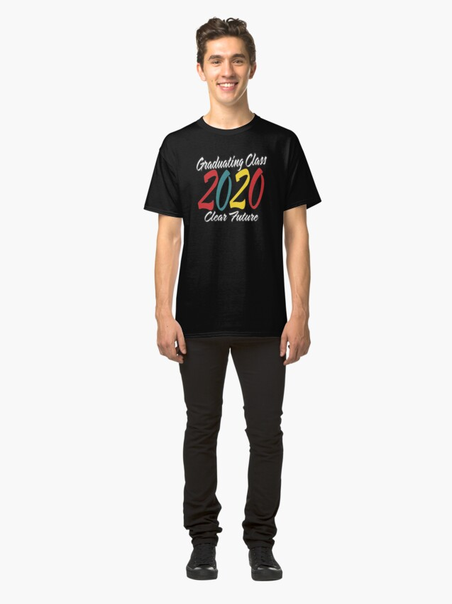 Alternate view of Class of 2020 Graduation Clear Future. Classic T-Shirt