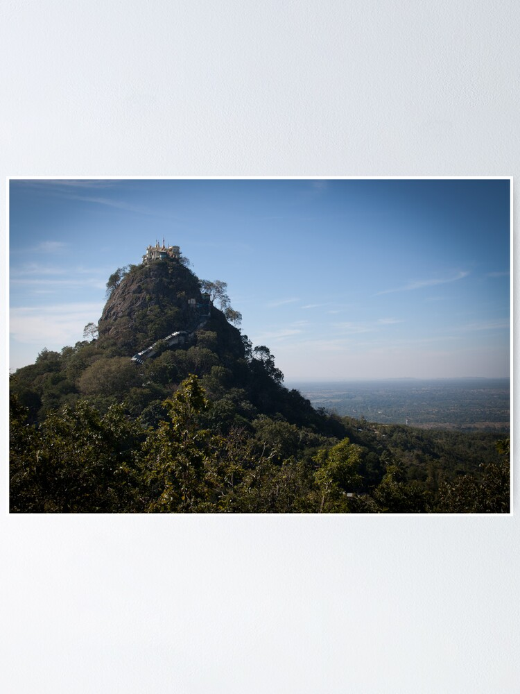 Alternate view of Mount Popa - the Mount Olympus of Burma Poster