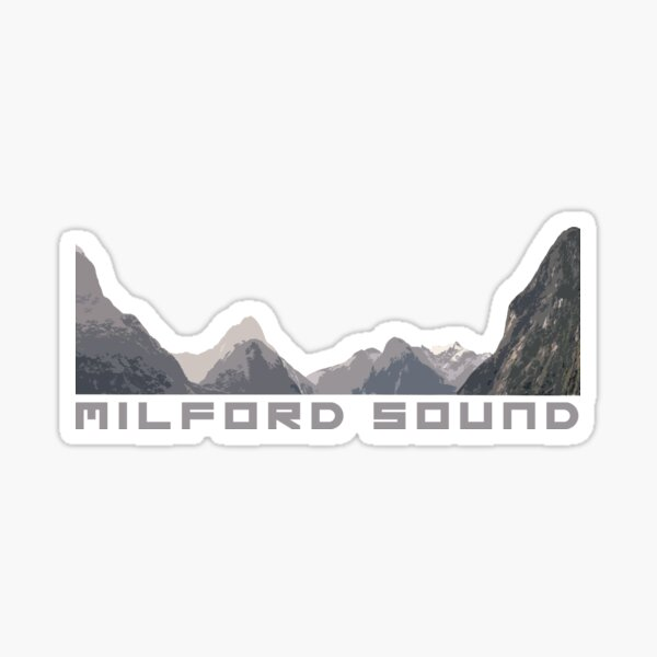Milford Sound Fiordland New Zealand Sticker